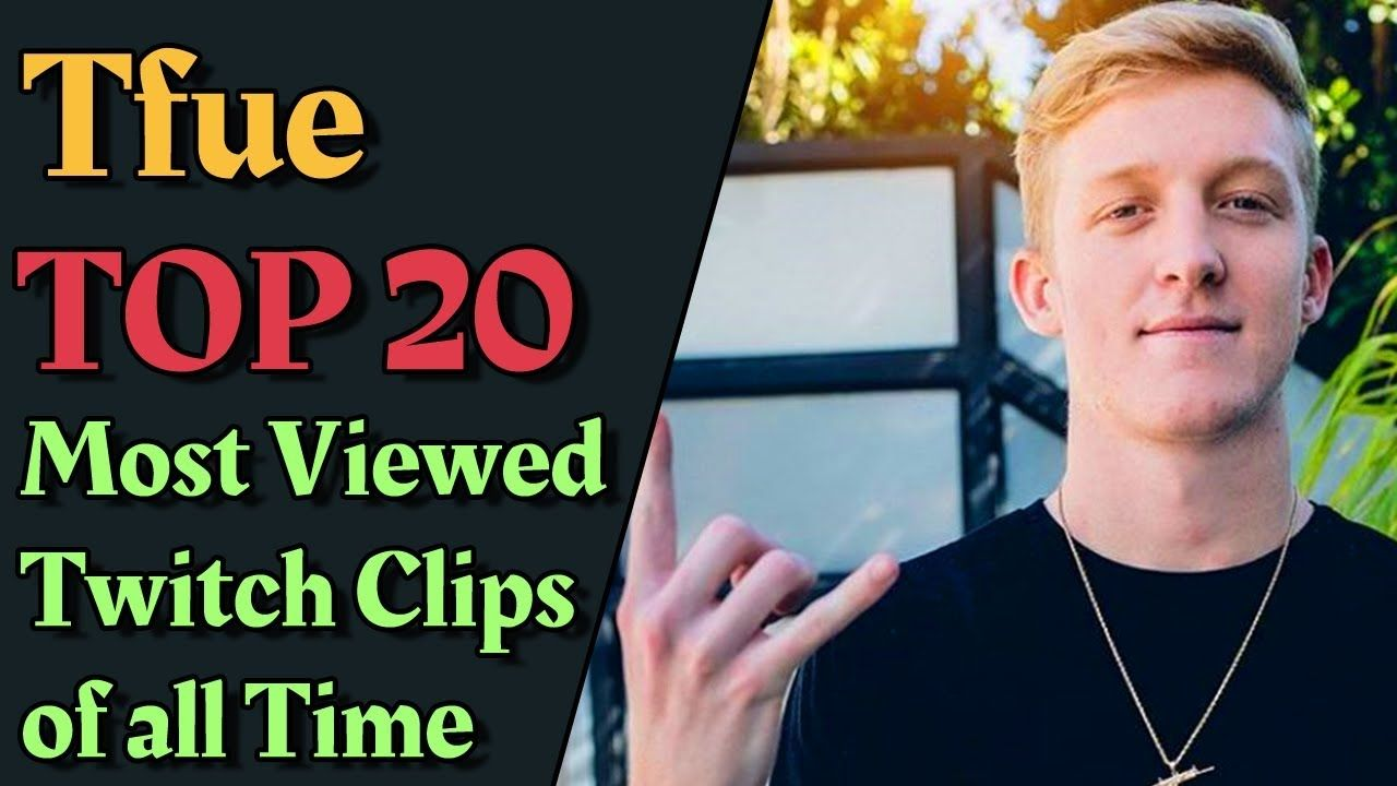 Tfue TOP 20 Most Viewed Twitch Clips of all Time | Twitch