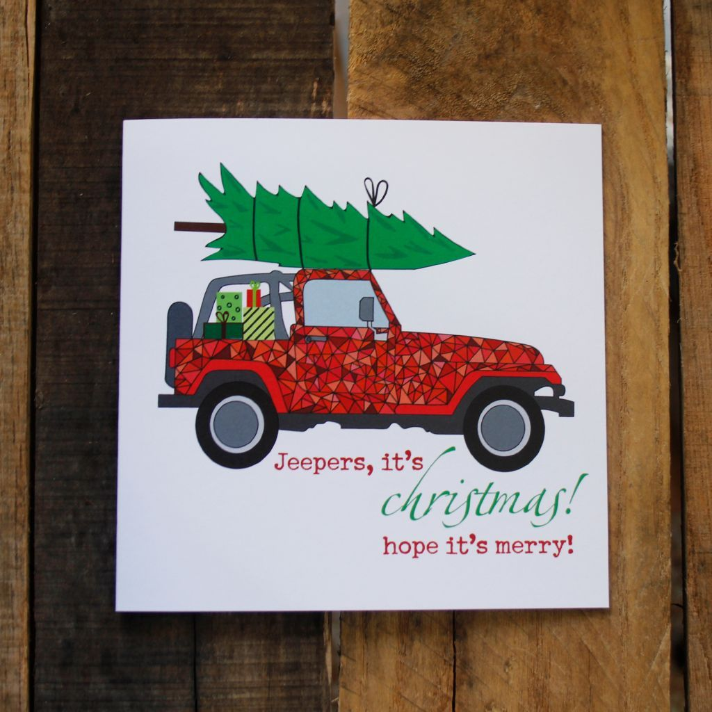 Jeepers It S Christmas Jeep Christmas Gifts Jeep Drawing Christmas Cards Handmade