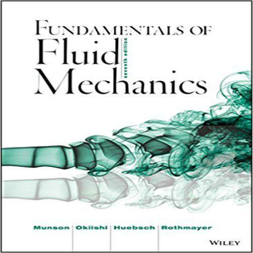 solutions manual for fundamentals of fluid mechanics 7th edition by rh pinterest com fundamentals of fluid mechanics student solutions manual pdf fundamentals of fluid mechanics solutions manual pdf