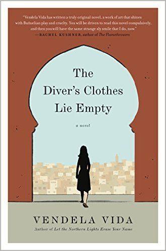 The Diver's Clothes Lie Empty: A Novel: Vendela Vida ...