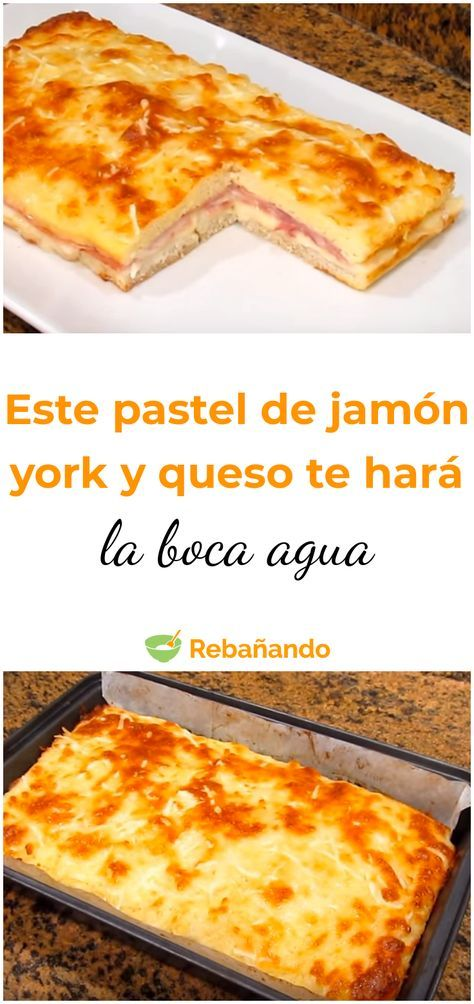 Este pastel de jamón york y queso te hará la boca agua