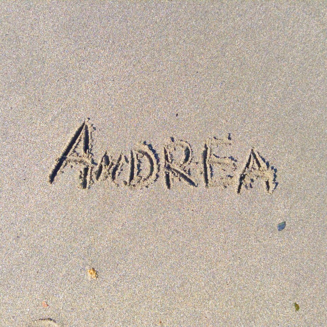 My Name Andrea Name Beach Significados De Los Nombres Naturaleza Fotos Como Tomarse Fotos Tumblr