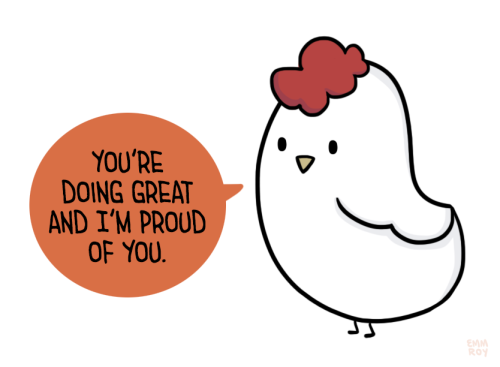 """Quotes To Draw Chicken: [drawing Of A White Chicken Saying """"You're Doing Great And"""