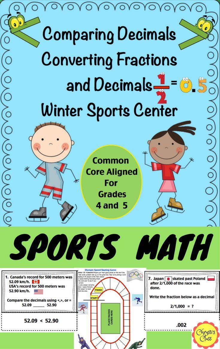 Comparing Decimals/ Converting Fractions Winter Sports Center: CCSS ...