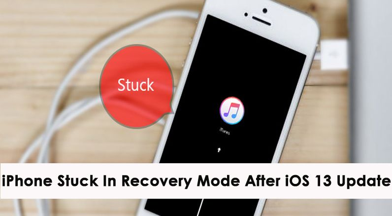 7 Ways Fix Iphone Stuck In Recovery Mode After Ios 13 Update In