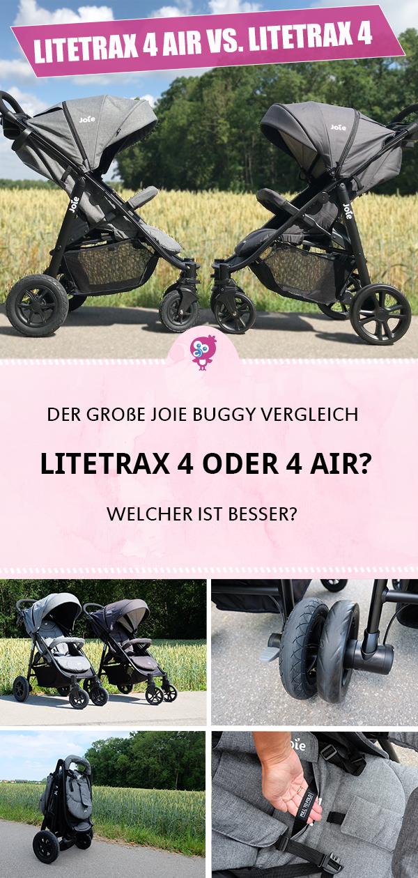 Joie Litetrax 4 Oder 4 Air Welcher Ist Besser Buggy Reisebuggy Und Babyprodukte