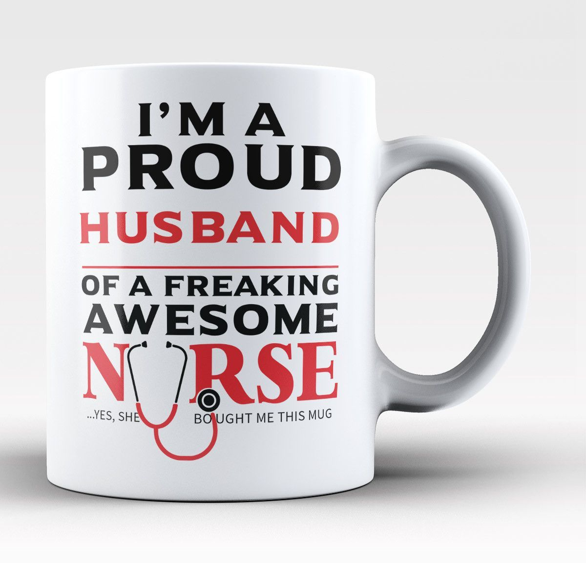 Proud Of Our Nurses And Their Family: Proud Husband Of An Awesome Nurse - Mug