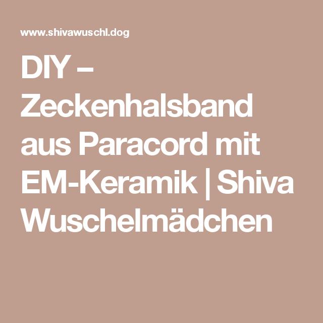 Kreativ Und Elegant Gegen Zecken Mit Paracord Und Em Keramik Halsband Hund Halsband Zecken