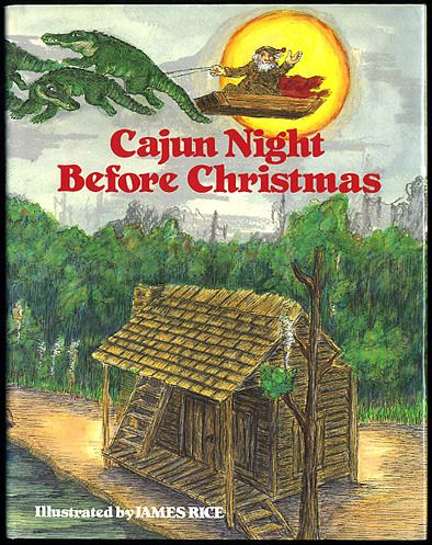 cajun night before christmas as a new yorker who attended boarding school in cajun