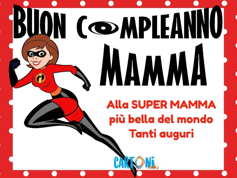 Buon Compleanno Mamma Cartoni Animati Buon Compleanno Mamma