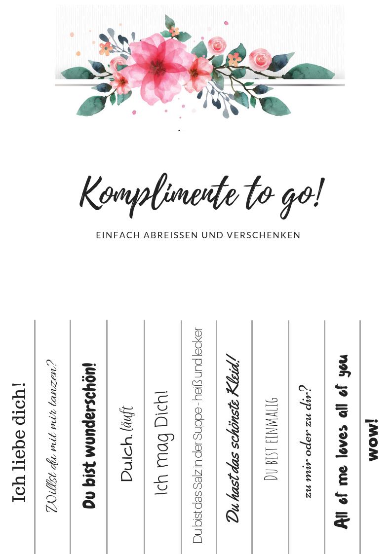 Komplimente To Go Freebies Zum Downloaden Ein Kreativer Diy Hochzeitsblog Komplimente Polterabend Gastgeschenke Hochzeit
