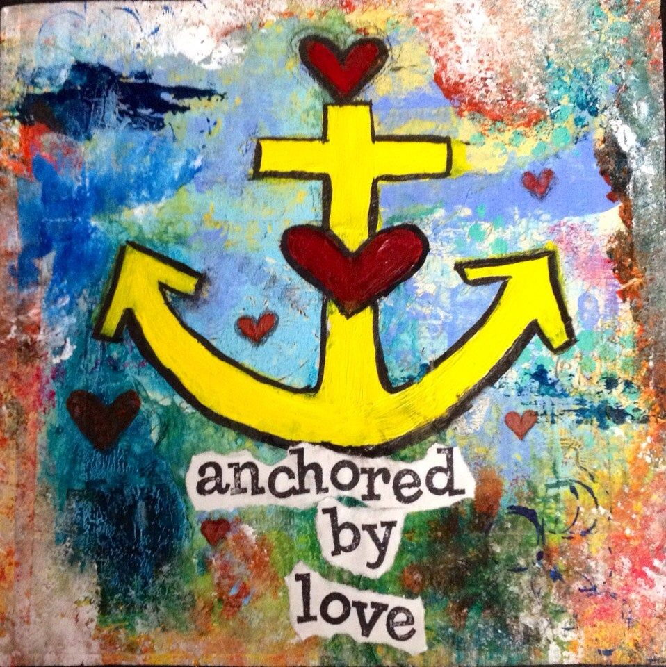 Anchored by love 8x8 mixed media original painting on