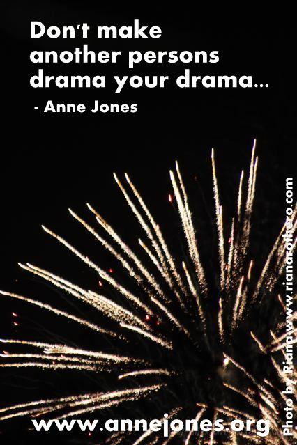 Do not get caught in others drama...