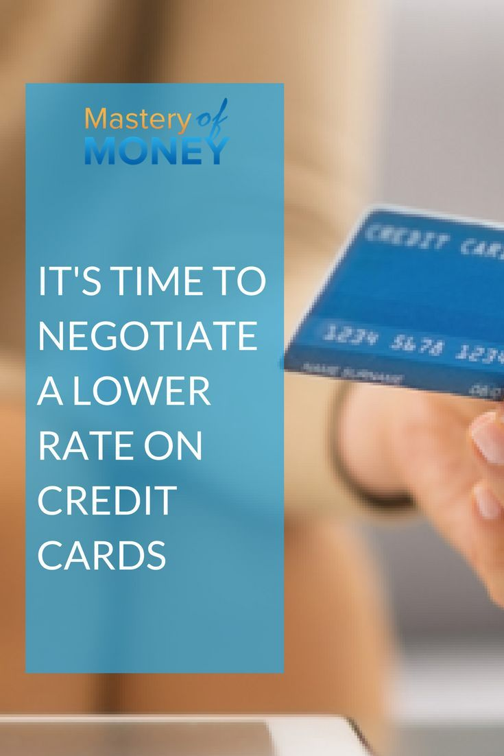 It's time to Negotiate a lower rate on credit cards (With