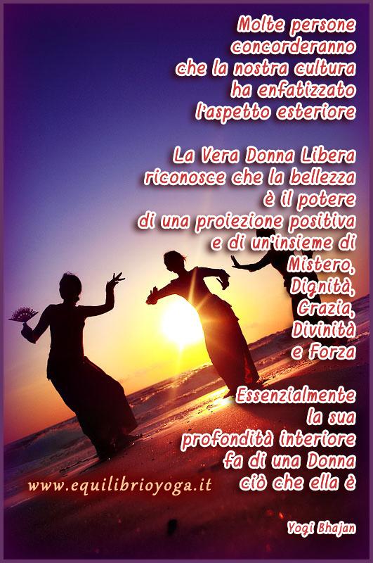 La Vera Donna Frasi Di Saggezza Yogi Bhajan Equilibrio Yoga Roma
