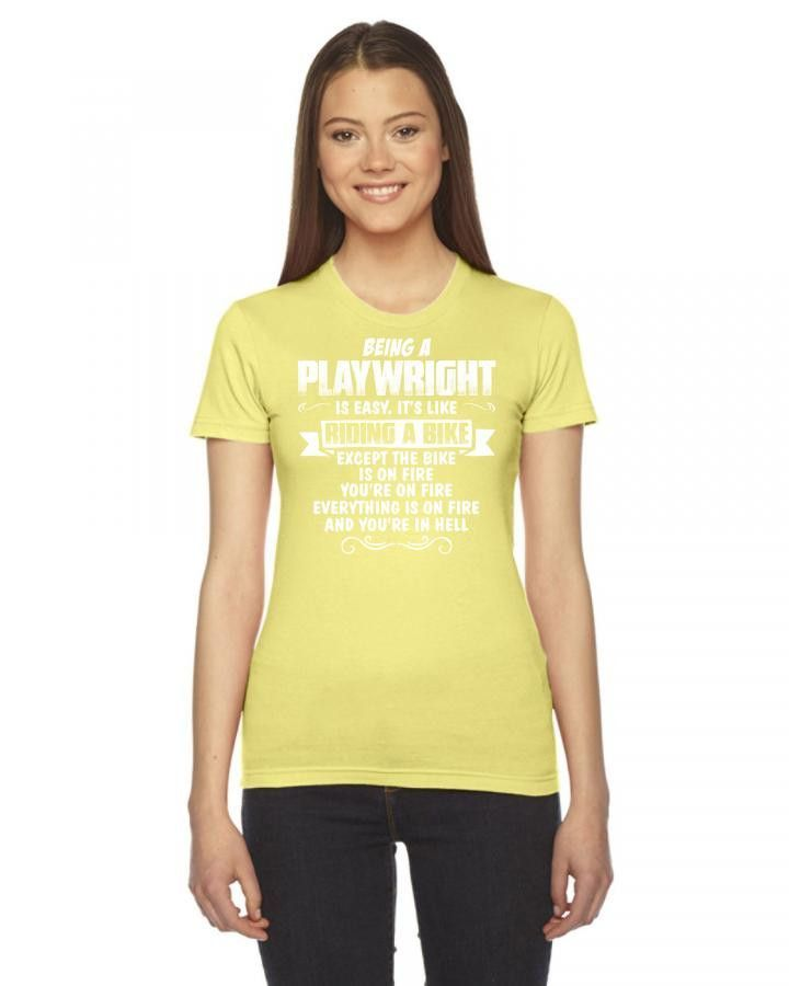 being a playwright Women's Tee