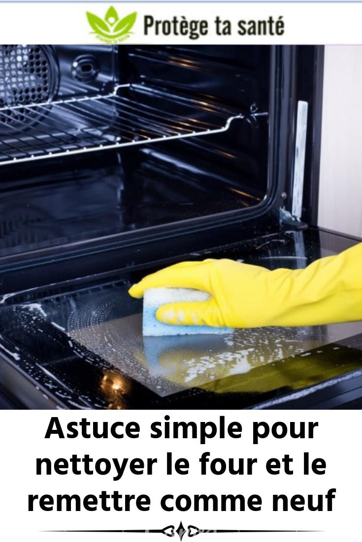 Astuce Simple Pour Nettoyer Le Four Et Le Remettre Comme Neuf