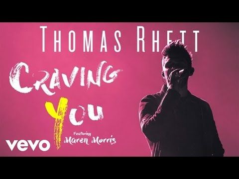 craving you, thomas rhett