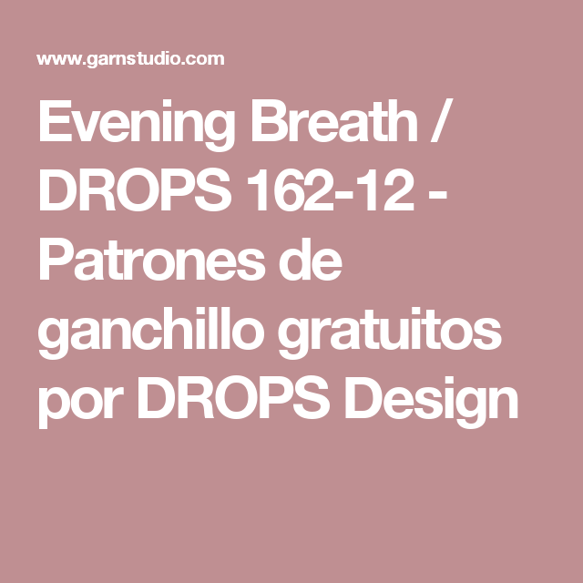 Evening Breath / DROPS 162-12 - Patrones de ganchillo gratuitos por ...