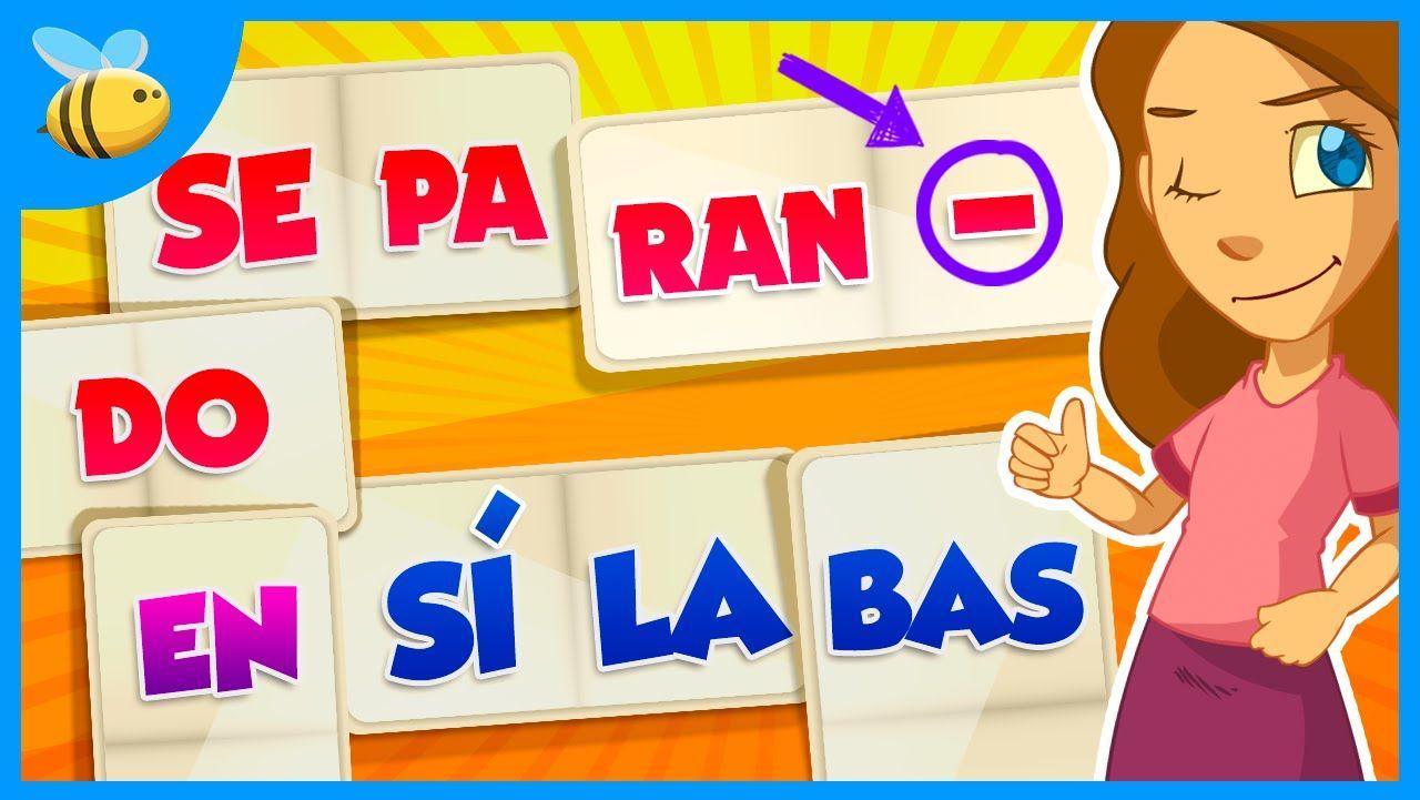Cómo Separar En Sílabas Videos Educativos Para Niños Separar Silabas Silabas Videos Educativos