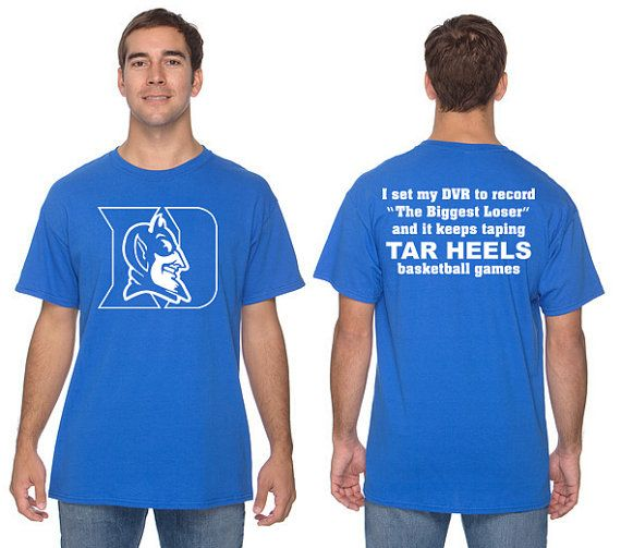 8d8d754bee4 DUKE BLUE DEVILS biggest loser north carolina tar heels t-shirt. adult  small - 2xl on Etsy