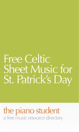 Free Celtic Sheet Music for St. Patrick's Day | 10 Free Easy Piano Sheet Music Solos - https://thepianostudent.wordpress.com/category/free-printable-sheet-music/page/13/