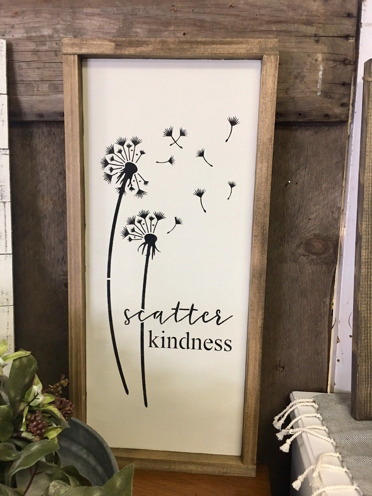 Farmhouse Wood Sign Scatter Kindness Wall Art Framed Wooden Sign Made To Order Wedding Gift Fixer Upper Style Rustic Sign Modern Farmhouse