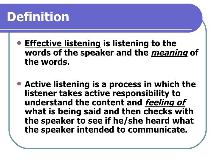 Listening Effective Listening And Active Listening Active Listening Learning To Be Feelings
