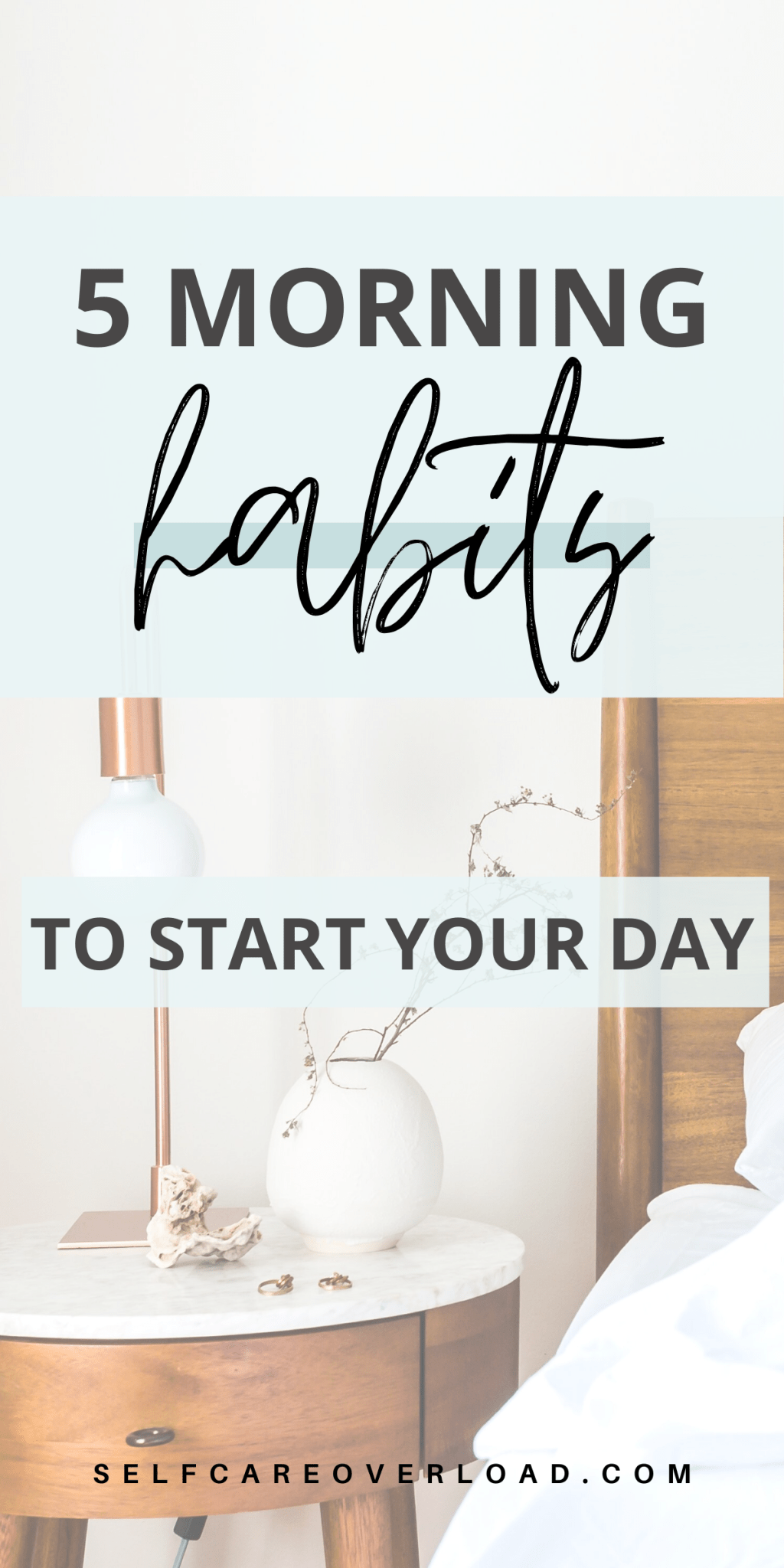 5 Morning Habits To Help Start Your Day in 2020 Morning