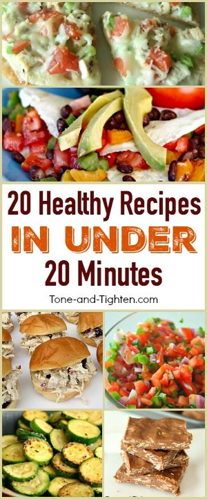 No time to cook healthy? No problem! Get 20 healthy meals that can be ready to eat in 20 minutes!   Tone-and-Tighten.com