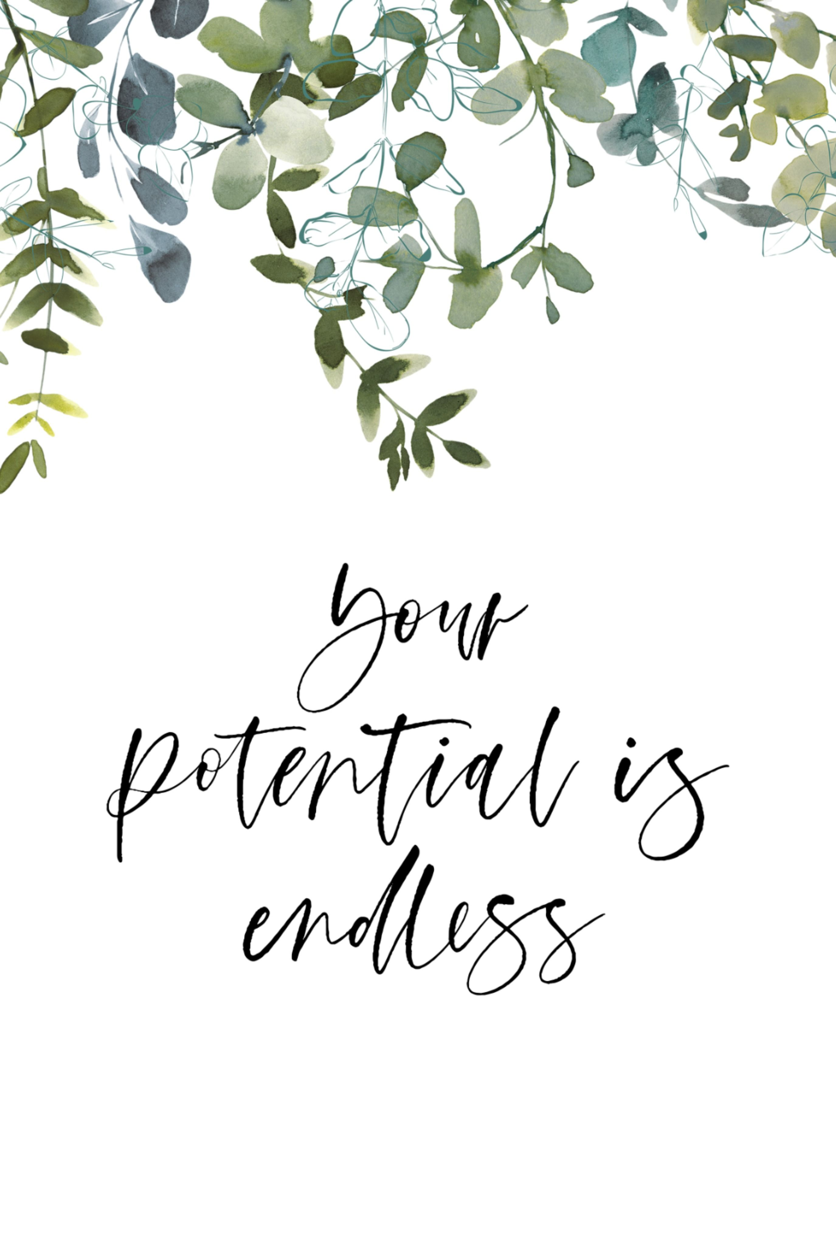 Your Potential Is Endless Greenery Quotes Inspirational Wall Art Printable Quotes Greenery Printable Greenery Sign Digital Art Print In 2020 Greenery Quotes Inspirational Wall Art Pretty Quotes