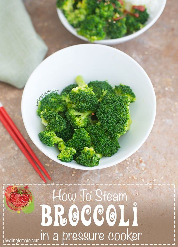Pressure Cooker Steamed Broccoli Healing Tomato Recipes Recipe Tomato Recipes Healthy Recipes Vegetable Recipes