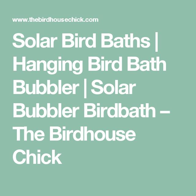 Solar Bird Baths | Hanging Bird Bath Bubbler | Solar Bubbler ...