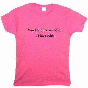 Flirty Diva Tees Woman's LooseFit T-Shirt-You can't scare me I have Kids-Pink Azalea-Black (Apparel)  http://plrmakemoney.com/hit.php?p=B006430JE4  B006430JE4