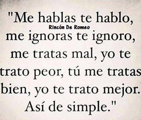 Me Ignoras Cuando Te Ignoran Frases Y Que Te Mejores