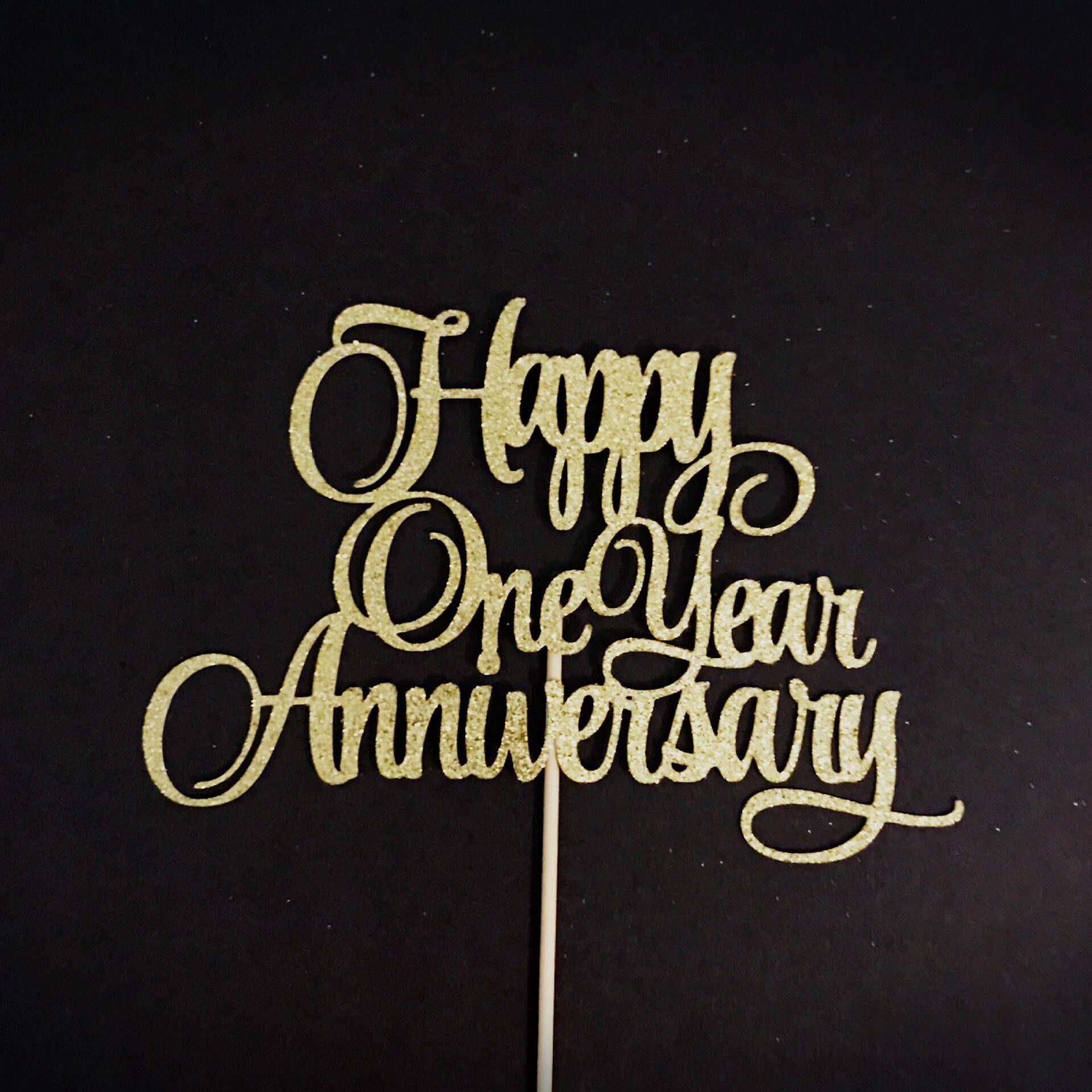 Happy One Year Anniversary Cake Topper, 1st Anniversary