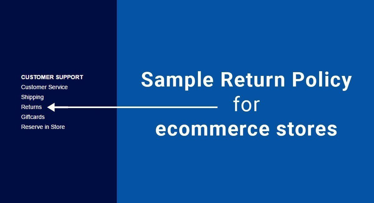 Sample Return Policy For Ecommerce Stores  Ecommerce Store And