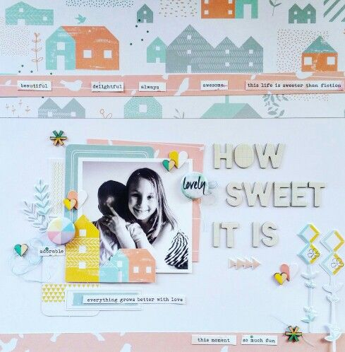 How Sweet it is layout by Amanda Baldwin featuring Pinkfresh Studio Felicity collection & Studio Fourteen40 flair for the Paper Issues Spring Crop