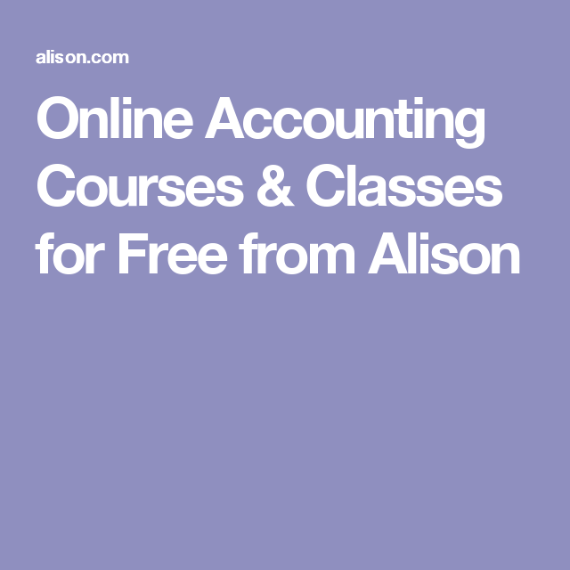online accounting courses & classes for free from alison ...