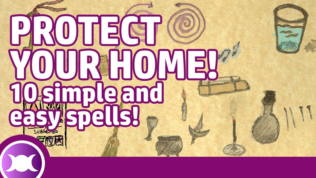 PROTECTION SPELLS FOR HOME AND OFFICE - 10 simple and easy spells to cleanse negative energy