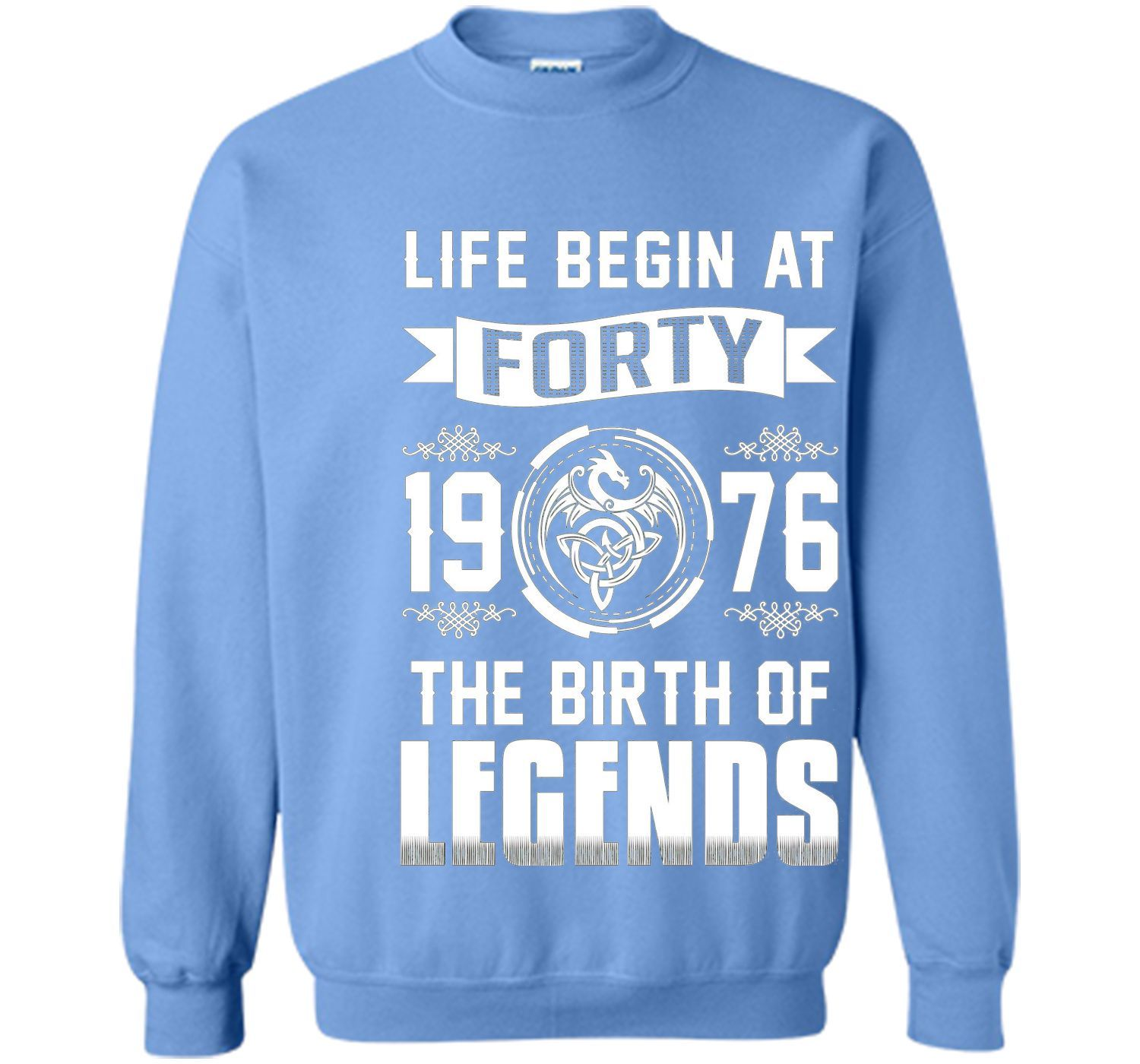 1976 T-shirt , Life begins at Forty . The birth of legends