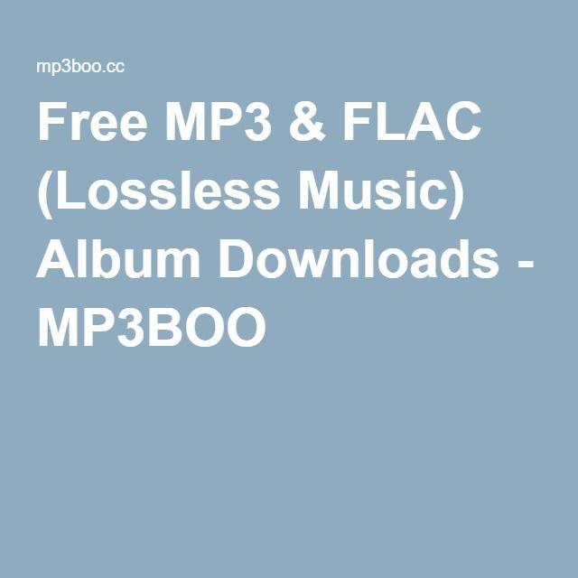 Free MP3 & FLAC (Lossless Music) Album Downloads - MP3BOO