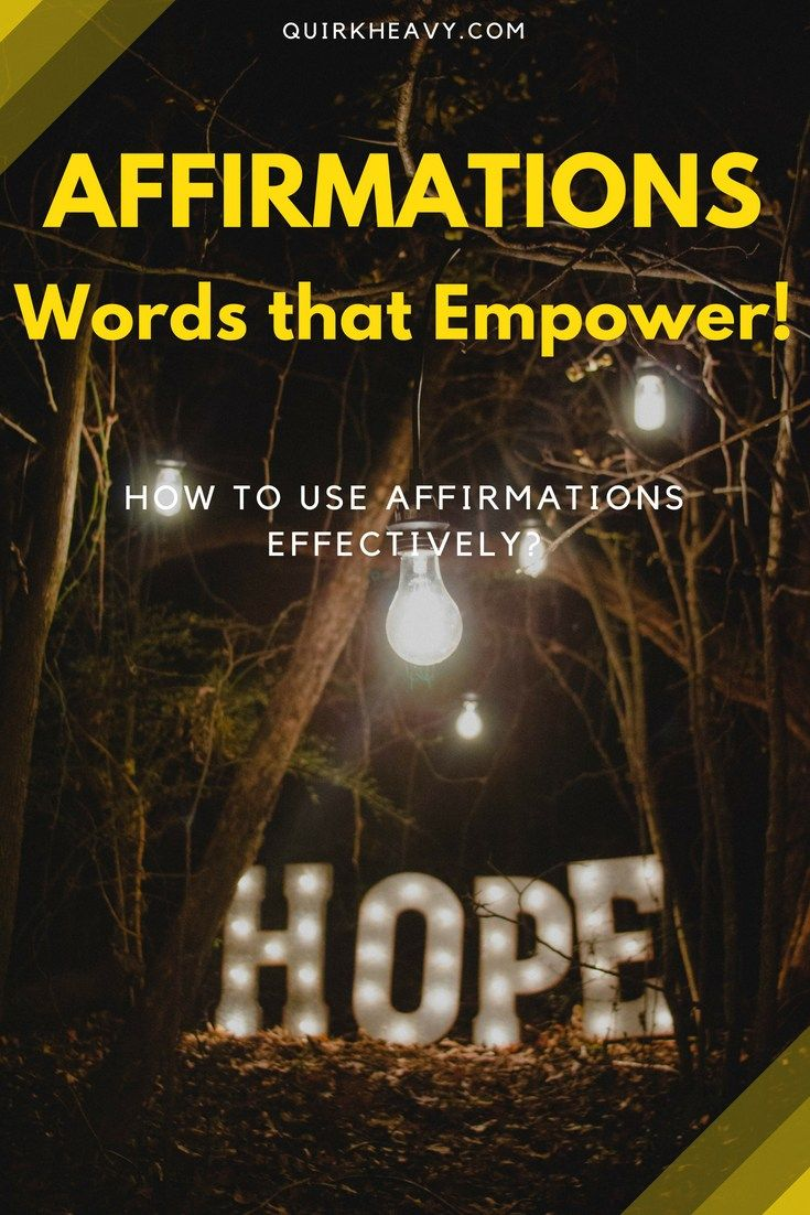 How to Use Affirmations Effectively