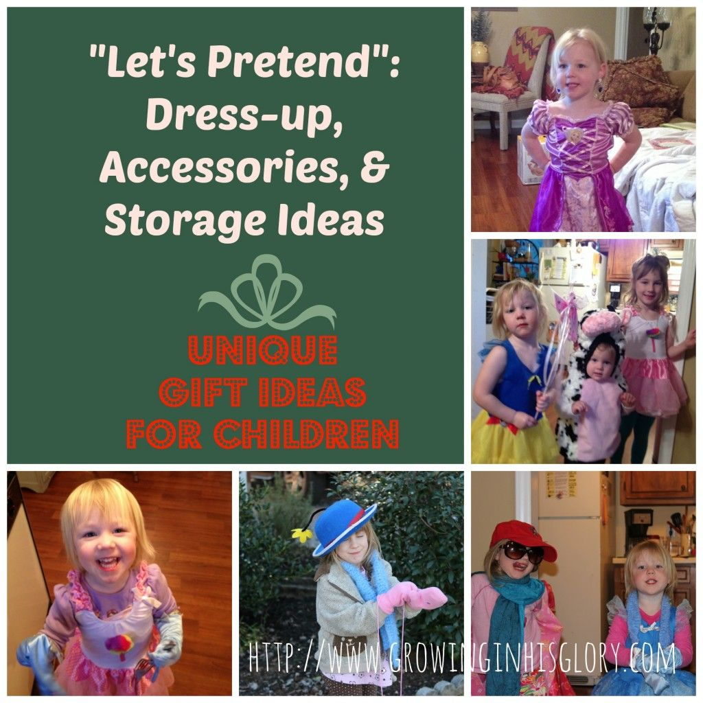 "Growing in His Glory - ""Let's Pretend"": Dress-up, Accessories & Storage Ideas 