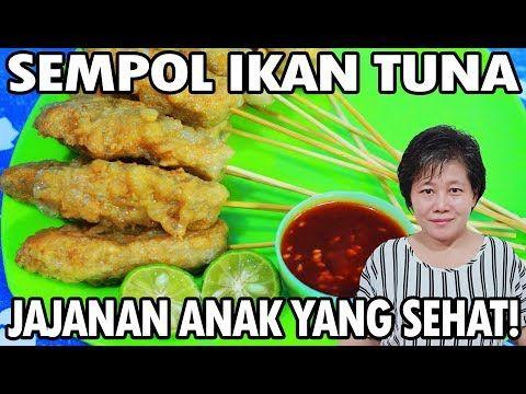 Resep Sempol Ikan Tuna Jajanan Sehat Youtube Ikan Tuna Resep Ikan