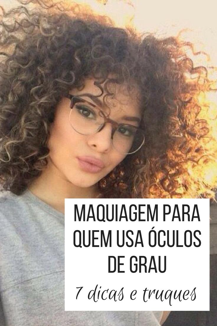 6d9f3b29b140e dicas e truques de maquiagem para quem usa óculos de grau. armação para  óculos feminino