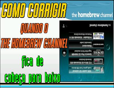 Wii Mod Brasil Homebrew Channel De Cabeça Para Baixo Corrigido Wii Corrigir Baixo