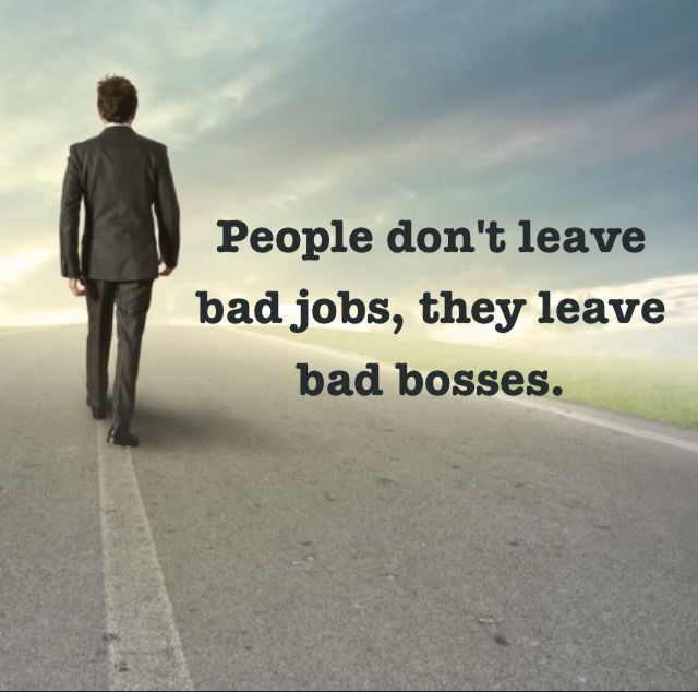 Bad boss … | Job quotes, Bad boss quotes, Work quotes