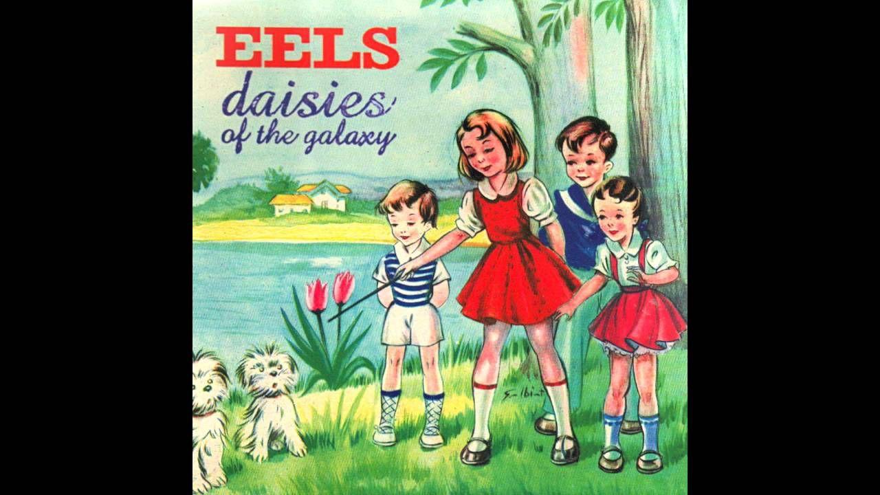 Eels Daisies Of The Galaxy Full Album I Like Birds Album Sleeves Music