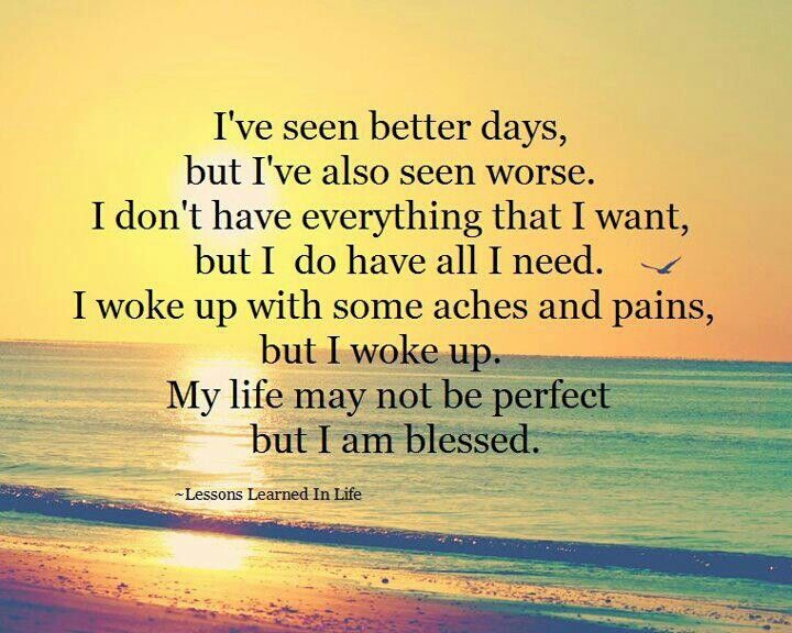 Not Perfect But Very Blessed Inspiring Quotes About Life Me Quotes Words